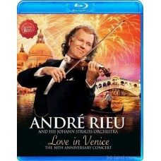 André Rieu and his Johann Strauss Orchestra: Love In Venice