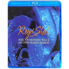 Roger Shah - Music for Meditation. Yoga & any other Wellbeing Moments (2016) (BD-AUDIO)
