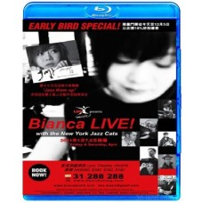 Bianca Live! With the New York Jazz Cats